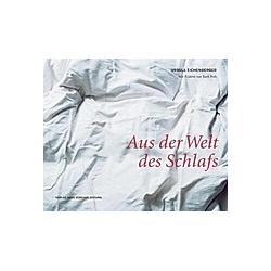 Aus der Welt des Schlafs. Ursula Eichenberger  - Buch