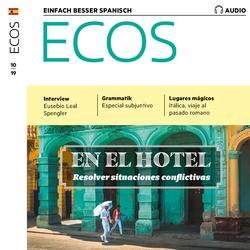 Spanisch lernen Audio - Im Hotel: Schwierige Situationen lösen als Hörbuch Download von Spotlight Verlag
