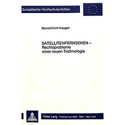 Satellitenfernsehen. Bernd-Ulrich Haagen  - Buch