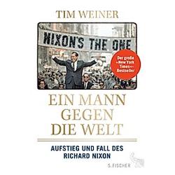 Ein Mann gegen die Welt. Tim Weiner  - Buch