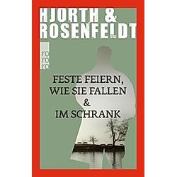 Feste feiern wie sie fallen & Im Schrank. Michael Hjorth  Hans Rosenfeldt  - Buch