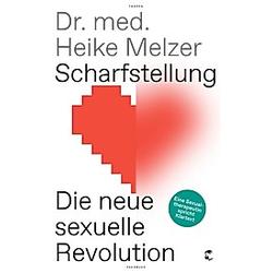 Scharfstellung. Heike Melzer  - Buch