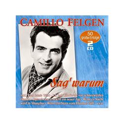 Camillo Felgen - Sag' Warum-50 Große Erfolge (CD)