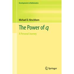 The Power of q als Buch von Michael D. Hirschhorn