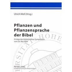 Pflanzen und Pflanzensprache der Bibel
