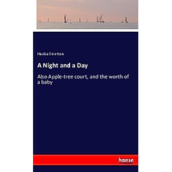 A Night and a Day. Hesba Stretton  - Buch
