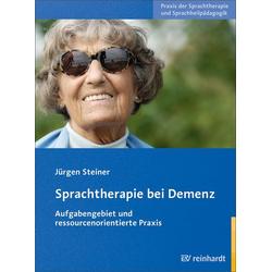 Sprachtherapie bei Demenz: Buch von Jürgen Steiner