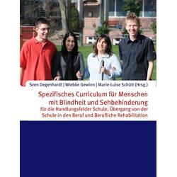 Spezifisches Curriculum für Menschen mit Blindheit und Sehbehinderung als Buch von