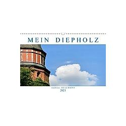 MEIN DIEPHOLZ (Wandkalender 2021 DIN A3 quer)