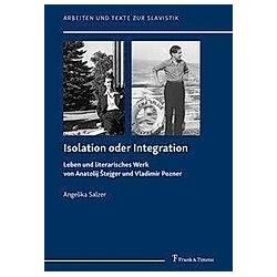 Isolation oder Integration. Angelika Salzer  - Buch