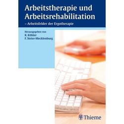 Arbeitstherapie und Arbeitsrehabilitation: eBook von