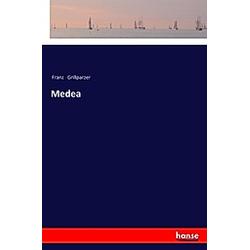 Medea. Franz Grillparzer  - Buch