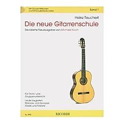 Die neue Gitarrenschule  m. Audio-CD. Heinz Teuchert  - Buch