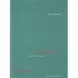 Der ich bin als Buch von Armin Senser