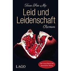 Leid und Leidenschaft / Geheime Sehnsucht Bd.3. Tara Sue Me  - Buch