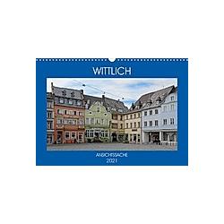 Wittlich - Ansichtssache (Wandkalender 2021 DIN A3 quer)