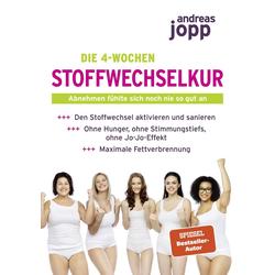 Die 4-Wochen Stoffwechselkur als Buch von Andreas Jopp