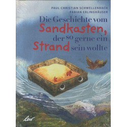 Die Geschichte vom Sandkasten, der so gerne ein Strand sein wollte