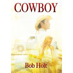 Cowboy als Buch von Bob Holt