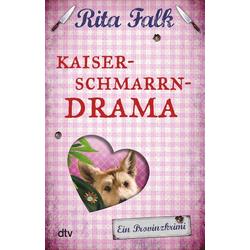Kaiserschmarrndrama als Buch von Rita Falk