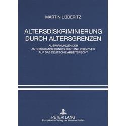 Altersdiskriminierung durch Altersgrenzen als Buch von Martin Lüderitz