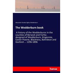 The Wedderburn book als Buch von Alexander Dundas Ogilvy Wedderburn