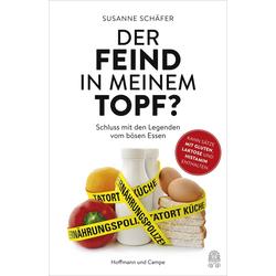 Der Feind in meinem Topf?: eBook von Susanne Schäfer