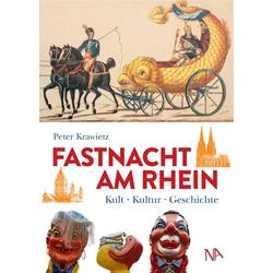 Fastnacht am Rhein als Buch von Peter Krawietz