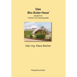Das Bio-Solar-Haus als Buch von Klaus Becher