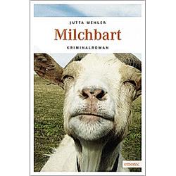 Milchbart. Jutta Mehler  - Buch
