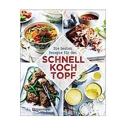 Die besten Rezepte für den Schnellkochtopf - Buch