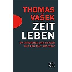 Zeit leben. Thomas Vasek  - Buch