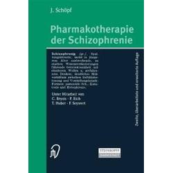 Pharmakotherapie der Schizophrenie: eBook von J. Schöpf