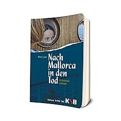 Nach Mallorca in den Tod. Mara Laue  - Buch