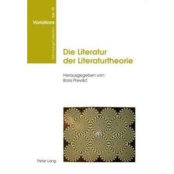 Die Literatur der Literaturtheorie: eBook von