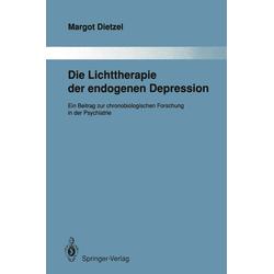 Die Lichttherapie der endogenen Depression: eBook von Margot Dietzel