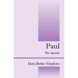 Paul als Taschenbuch von Dora Butler Simpkins