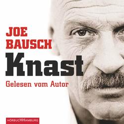 Knast als Hörbuch Download von Joe Bausch