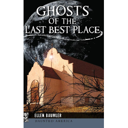 Ghosts of the Last Best Place als Buch von Ellen Baumler