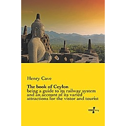 The book of Ceylon. Henry Cave  - Buch