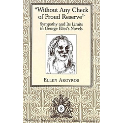 'Without Any Check of Proud Reserve'. Ellen Argyros  - Buch