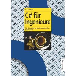 C# für Ingenieure (C Sharp) als Buch von Lothar Czarnecki