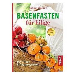 Basenfasten für Eilige. Sabine Wacker  - Buch