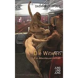 Die Witwen. Dagmar Leupold  - Buch