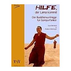 Hilfe  der Lama kommt! Der Buddhismus-Knigge für Gompa-Paniker. Andrea Wiemeyer  Susa Nientiedt  - Buch
