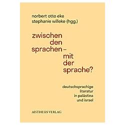Zwischen den Sprachen - Mit der Sprache? - Buch