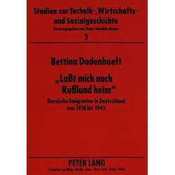 'Laßt mich nach Rußland heim' als Buch von Bettina Dodenhoeft