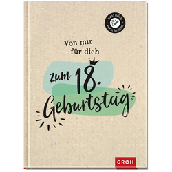 Von mir für dich zum 18. Geburtstag als Buch von