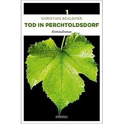Tod in Perchtoldsdorf. Christian Schleifer  - Buch