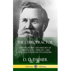 The Chiropractor als Buch von D. D. Palmer